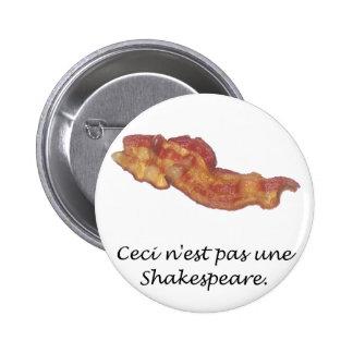 Ceci n'est pas une Shakespeare Pinback Buttons