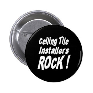 Ceiling Tile Installers Rock! Button