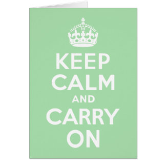 Celadon Keep Calm and Carry On Greeting Cards