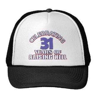 Celebración de 31 años de infierno de aumento gorras