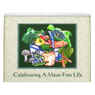 Celebración de una vida Carne-Libre Calendarios De Pared