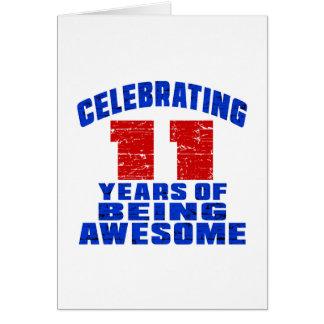 Celebrando 11 años de ser impresionante tarjeta de felicitación