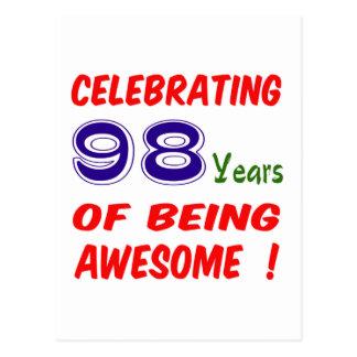 ¡Celebrando 98 años de ser impresionante! Tarjetas Postales