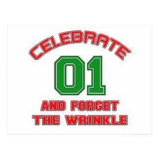 Celebrate 1 and forget the wrinkle postcard