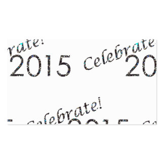 Celebrate 2015 New Year's Silver on White Business Cards