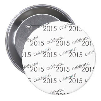 Celebrate 2015 New Year's Silver on White Buttons