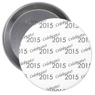 Celebrate 2015 New Year's Silver on White Button