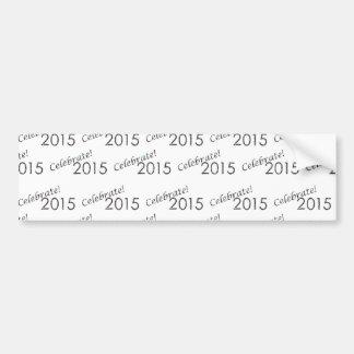Celebrate 2015 New Year's Silver on White Car Bumper Sticker