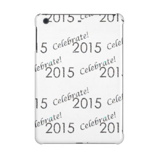 Celebrate 2015 New Year's Silver on White iPad Mini Cover