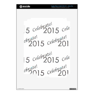 Celebrate 2015 New Year's Silver on White iPad 3 Decals