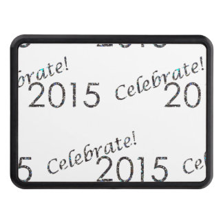 Celebrate 2015 New Year's Silver on White Trailer Hitch Cover