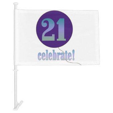 birthday Celebrate 21st Birthday Car Flag