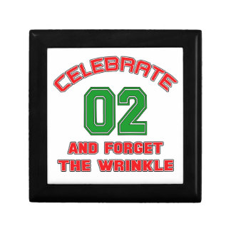 Celebrate 2 and forget the wrinkle keepsake box