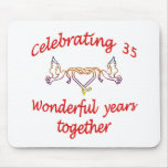 CELEBRATE 35 YEARS TOGETHER MOUSEPADS