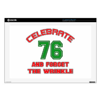"""Celebrate 76 and forget the wrinkle 17"""" laptop skin"""