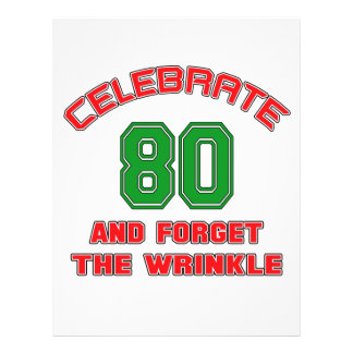 Celebrate 80 and forget the wrinkle letterhead