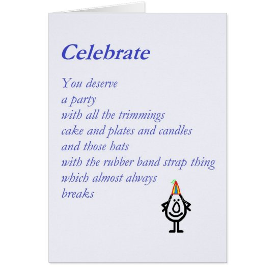 Celebrate – A Funny Birthday Poem Card