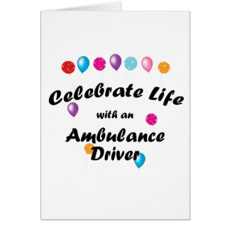 Celebrate Ambulance Driver Card