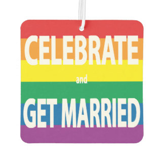 Celebrate and Get Married Rainbow Love Pride, LGBT