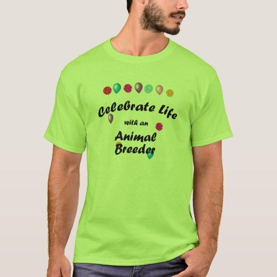 Celebrate Animal Breeder T-Shirt