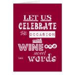 Celebrate [Birthday] WIth Wine and Sweet Words Greeting Cards