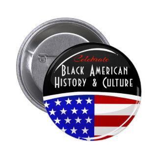 Celebrate Black American History Glossy Emblem 2 Inch Round Button