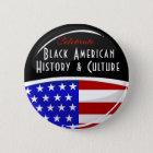 Celebrate Black American History Glossy Emblem Pinback Button