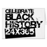 CELEBRATE BLACK HISTORY 24x365 Greeting Card