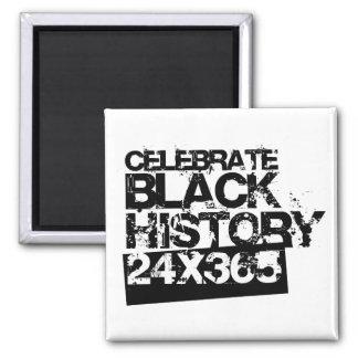 CELEBRATE BLACK HISTORY 24x365 Magnet