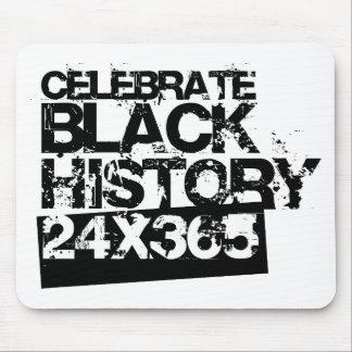 CELEBRATE BLACK HISTORY 24x365 Mouse Pad