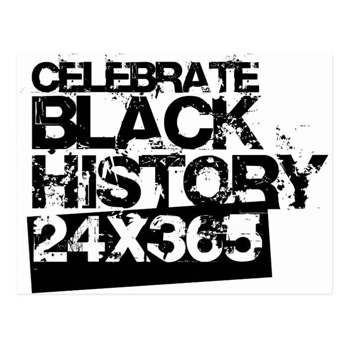 CELEBRATE BLACK HISTORY 24x365 Postcard