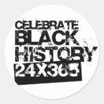 CELEBRATE BLACK HISTORY 24x365 Classic Round Sticker