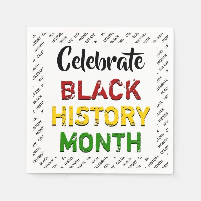 Celebrate Black History Month Paper Napkins Zazzle Com