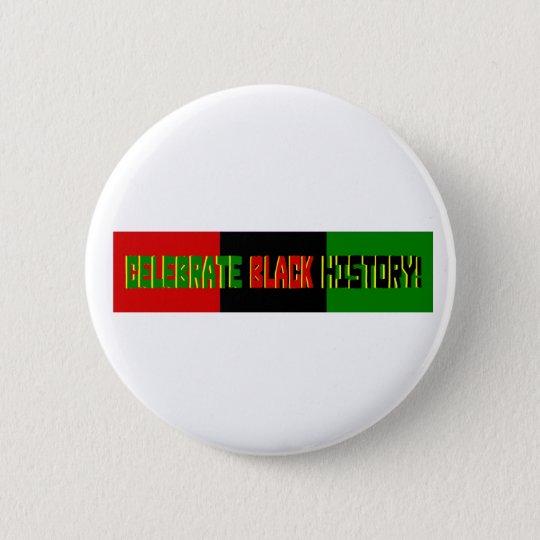 Celebrate Black History--Red, Black & Green Banner Pinback Button