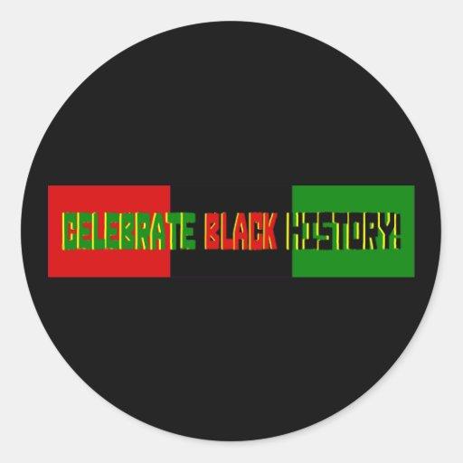 Celebrate Black History--Red, Black & Green Banner Round Sticker