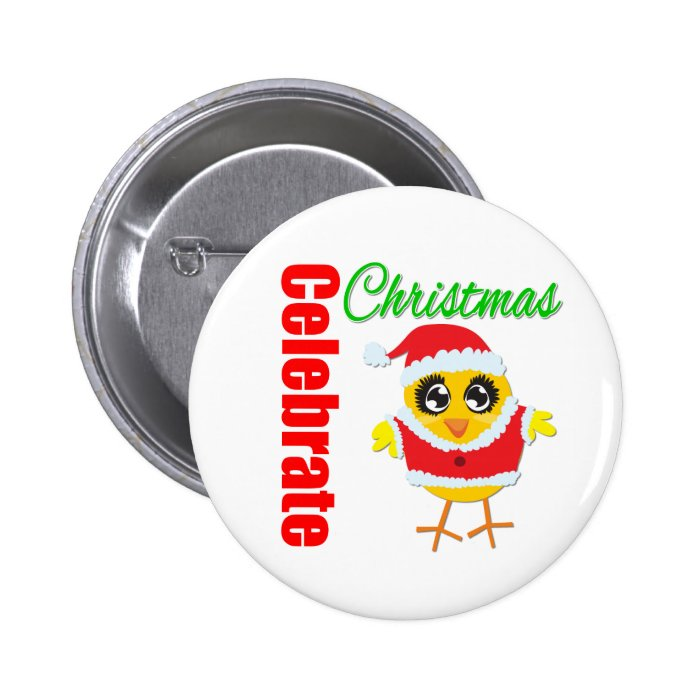 Celebrate Christmas Santa Chick Button