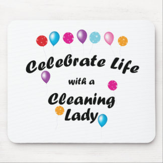 Celebrate Cleaning Lady Mouse Pad