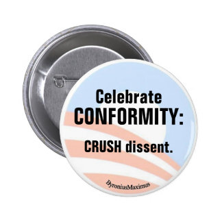 Celebrate CONFORMITY! Buttons