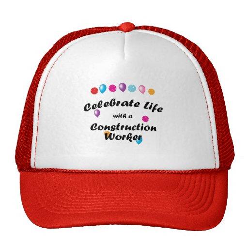 Celebrate Cosntruction Worker Trucker Hat