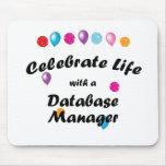 Celebrate Database Manager Mouse Pad