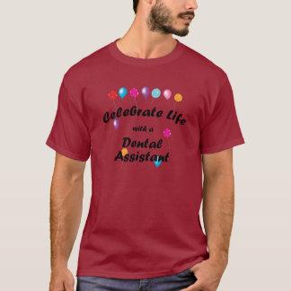 Celebrate Dental Assistant T-Shirt
