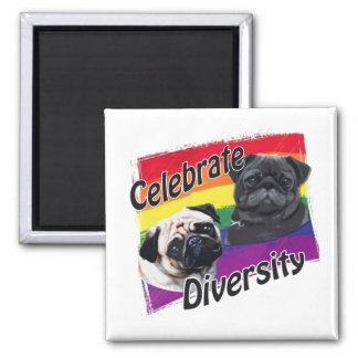 Celebrate Diversity Black and Fawn Pug 2 Inch Square Magnet