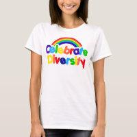 Celebrate Diversity Gay Pride Rainbow T-Shirt