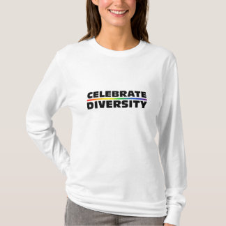 Celebrate Diversity Ladies Long Sleeve T-Shirt
