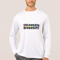 Celebrate Diversity Performance Micro-Fiber Long S T-Shirt