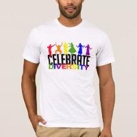 Celebrate Diversity shirt - choose style