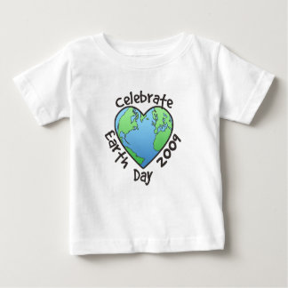 Celebrate Earth Day 2009 Baby T-Shirt