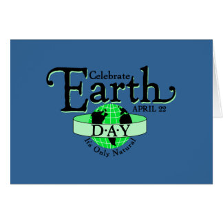 Celebrate Earth Day Card
