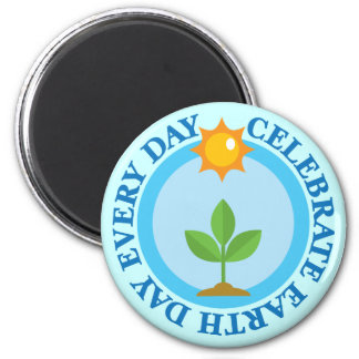 Celebrate Earth Day Every Day T-shirt Gift Magnet