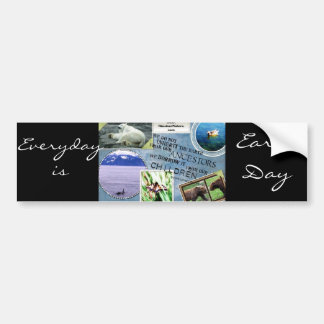 Celebrate Earth Day Everyday is Earth Day Bumper Sticker